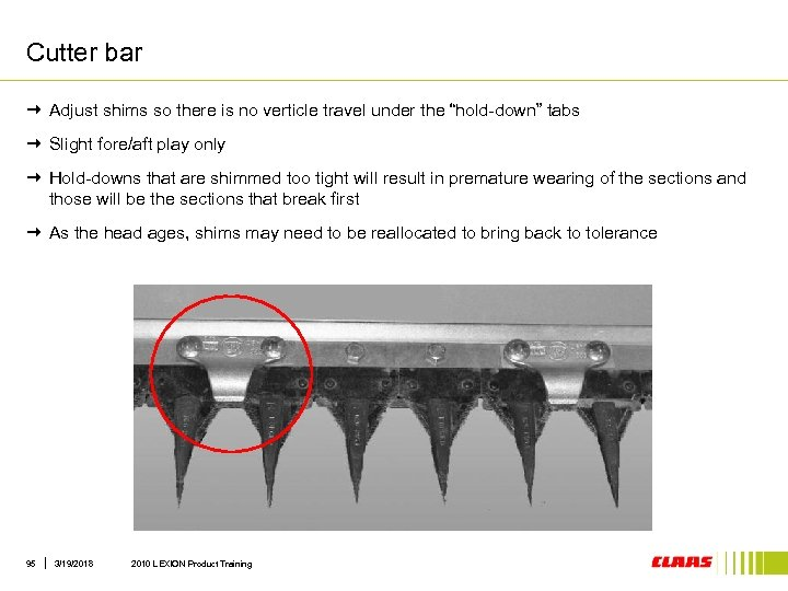 """Cutter bar Adjust shims so there is no verticle travel under the """"hold-down"""" tabs"""