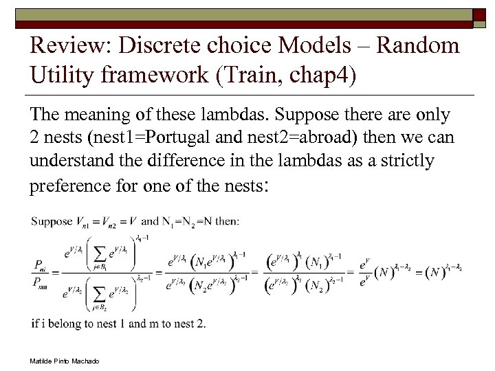 Review: Discrete choice Models – Random Utility framework (Train, chap 4) The meaning of