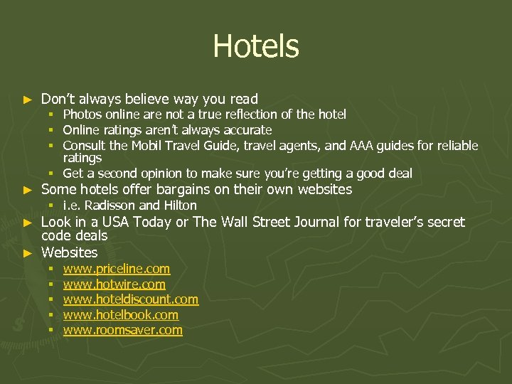 Hotels ► Don't always believe way you read Photos online are not a true