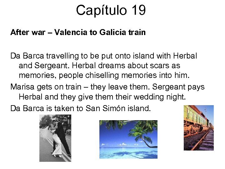 Capítulo 19 After war – Valencia to Galicia train Da Barca travelling to be