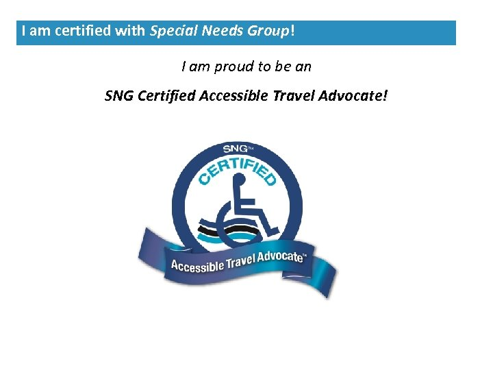I am certified with Special Needs Group! I am proud to be an SNG