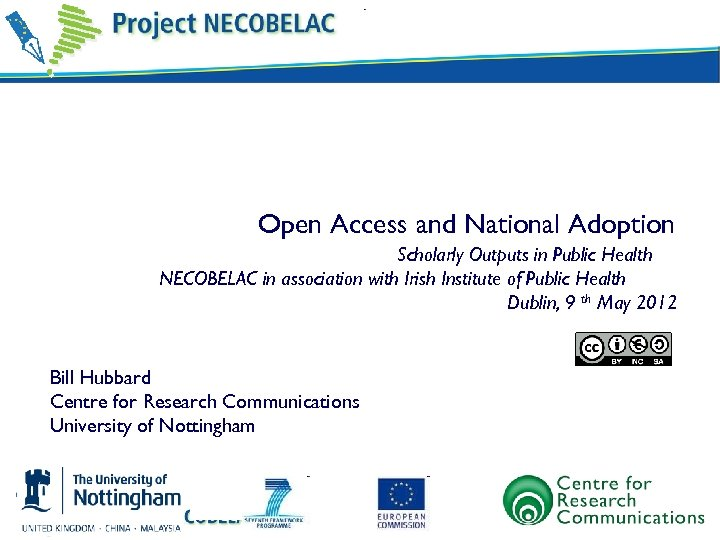 Open Access and National Adoption Scholarly Outputs in Public Health NECOBELAC in association with