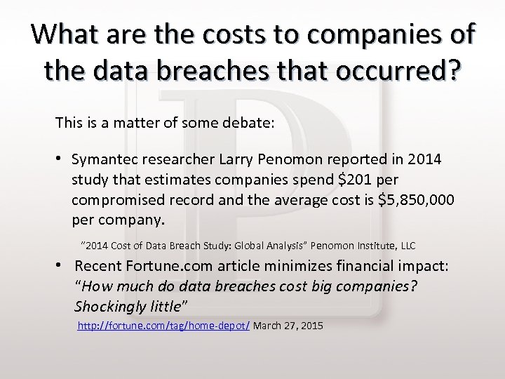 What are the costs to companies of the data breaches that occurred? This is