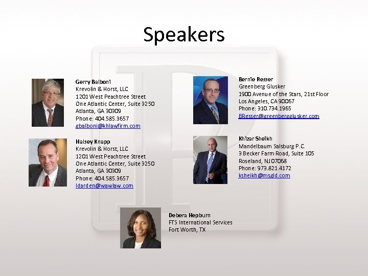 Speakers Gerry Balboni Krevolin & Horst, LLC 1201 West Peachtree Street One Atlantic Center,
