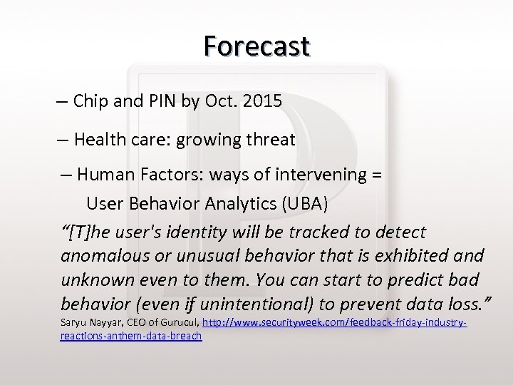 Forecast – Chip and PIN by Oct. 2015 – Health care: growing threat –