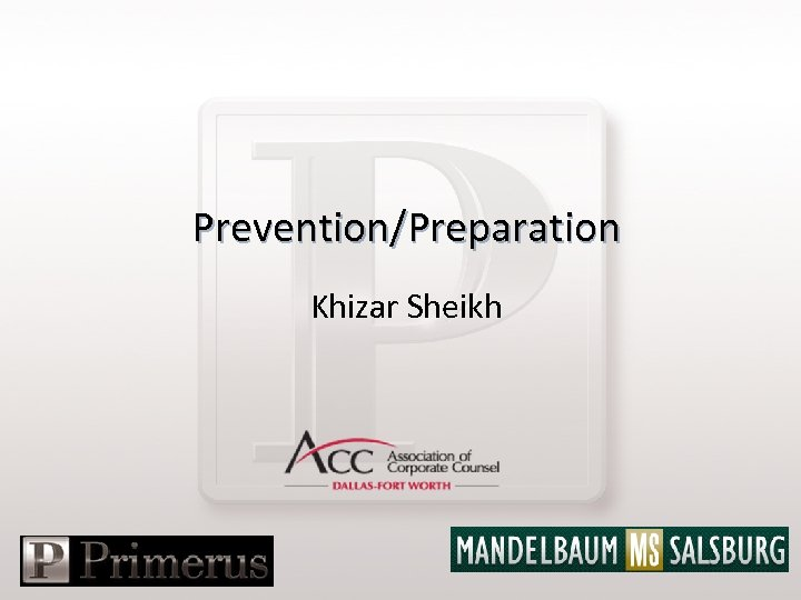 Prevention/Preparation Khizar Sheikh