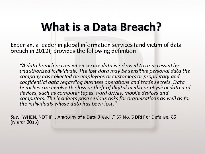 What is a Data Breach? Experian, a leader in global information services (and victim