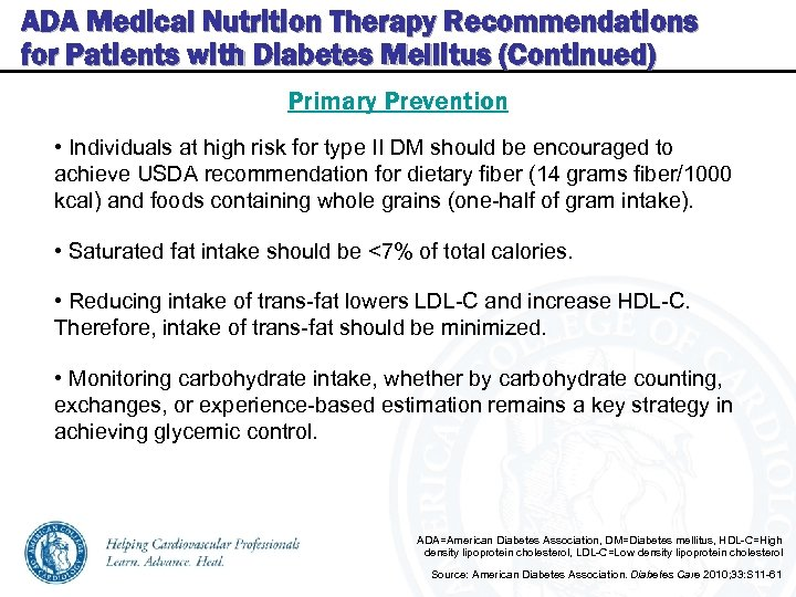 ADA Medical Nutrition Therapy Recommendations for Patients with Diabetes Mellitus (Continued) Primary Prevention •