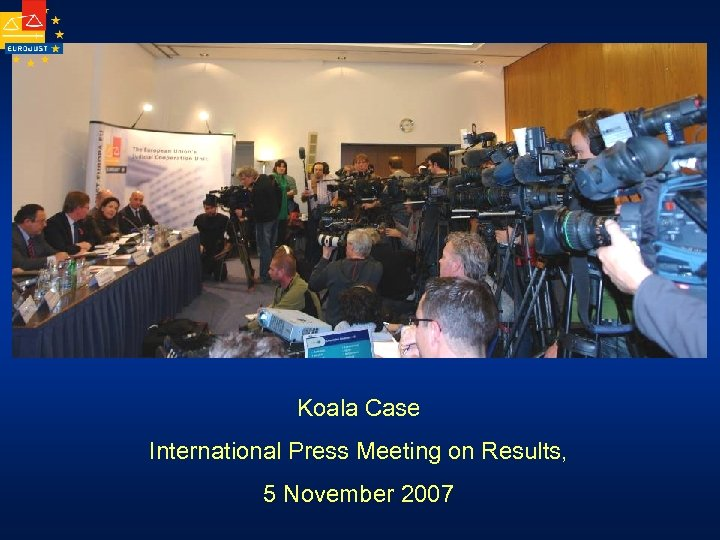 Koala Case International Press Meeting on Results, 5 November 2007