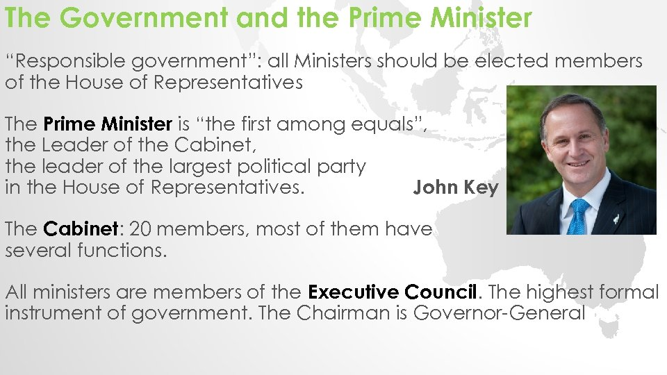 """The Government and the Prime Minister """"Responsible government"""": all Ministers should be elected members"""