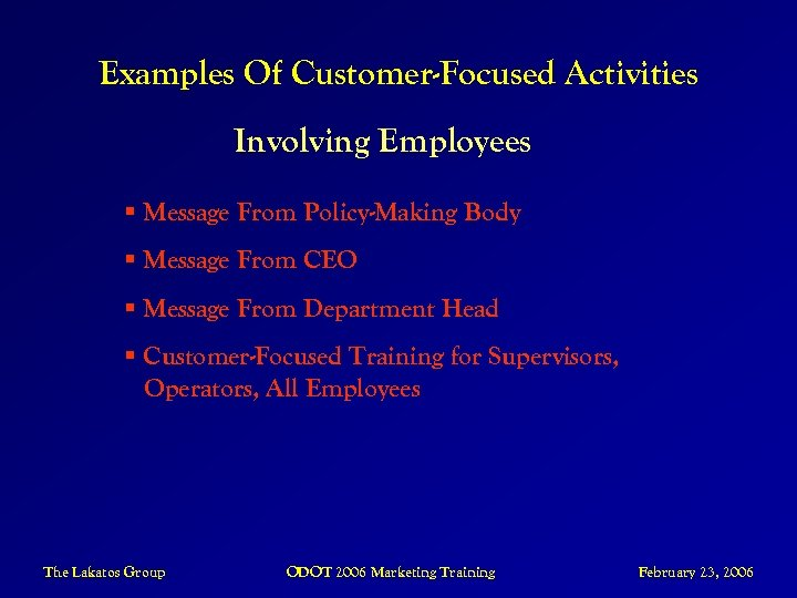 Examples Of Customer-Focused Activities Involving Employees § Message From Policy-Making Body § Message From