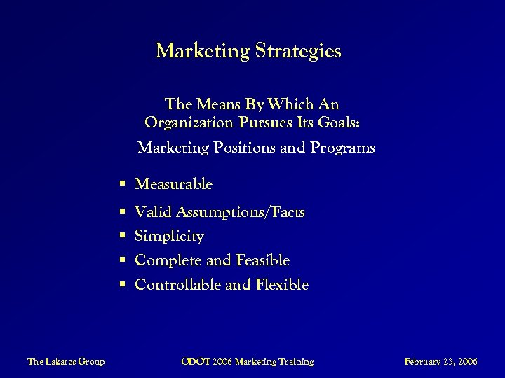 Marketing Strategies The Means By Which An Organization Pursues Its Goals: Marketing Positions and