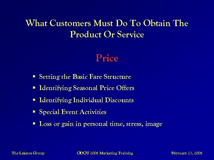 What Customers Must Do To Obtain The Product Or Service Price § Setting the