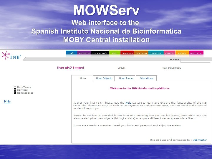 MOWServ Web interface to the Spanish Instituto Nacional de Bioinformatica MOBY Central installation
