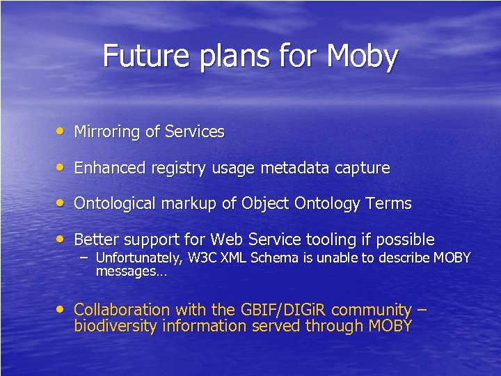 Future plans for Moby • Mirroring of Services • Enhanced registry usage metadata capture