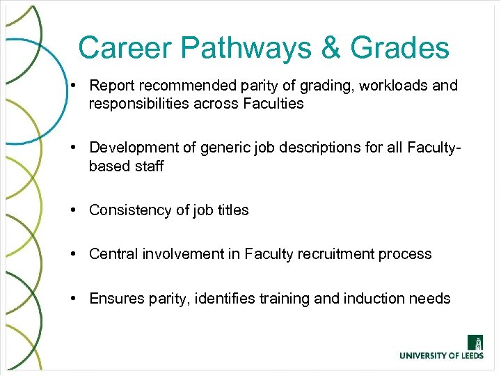 Career Pathways & Grades • Report recommended parity of grading, workloads and responsibilities across