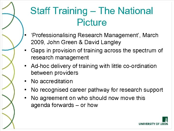 Staff Training – The National Picture • 'Professionalising Research Management', March 2009, John Green