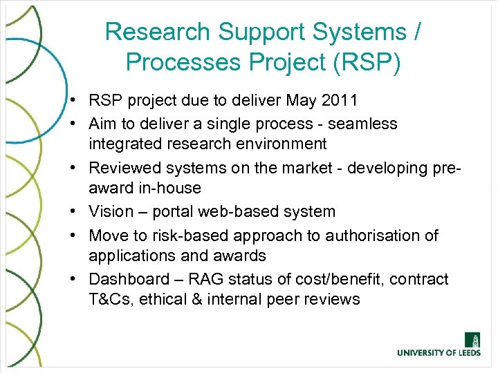 Research Support Systems / Processes Project (RSP) • RSP project due to deliver May