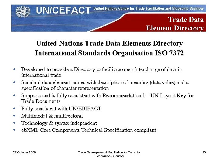 Trade Data Element Directory United Nations Trade Data Elements Directory International Standards Organisation ISO