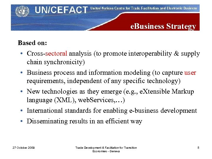 e. Business Strategy Based on: • Cross-sectoral analysis (to promote interoperability & supply chain