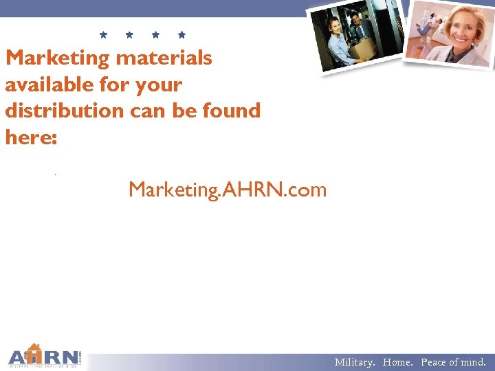 Marketing materials available for your distribution can be found here: . Marketing. AHRN. com