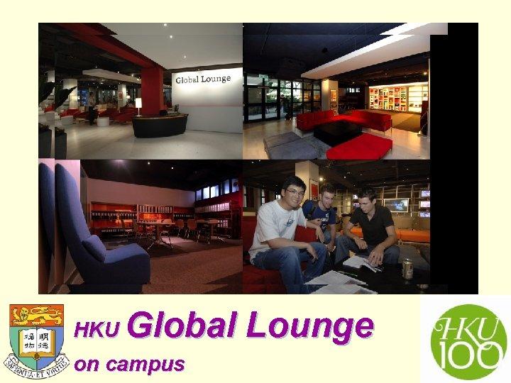 HKU Global Lounge on campus