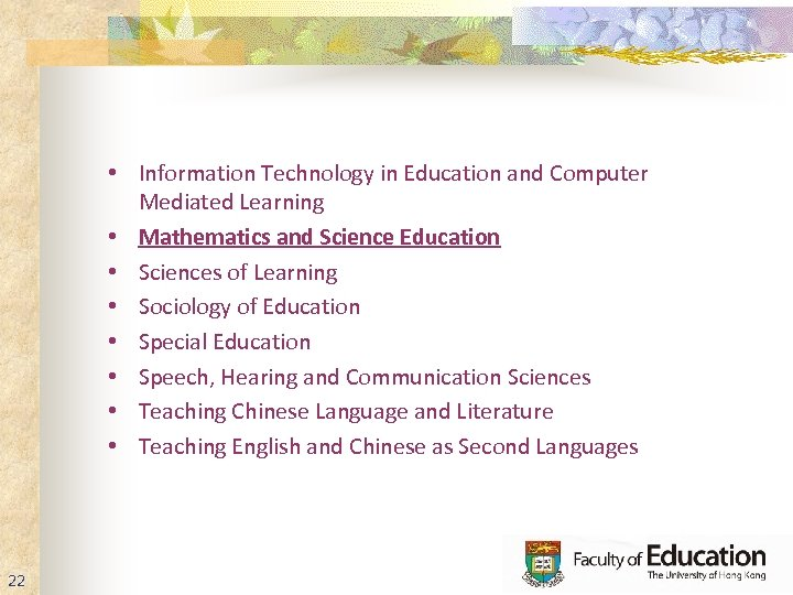 • Information Technology in Education and Computer Mediated Learning • Mathematics and Science
