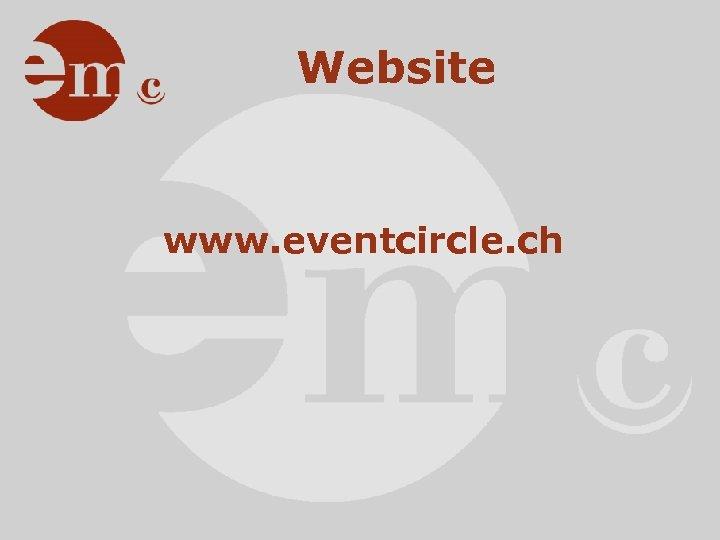 Website www. eventcircle. ch