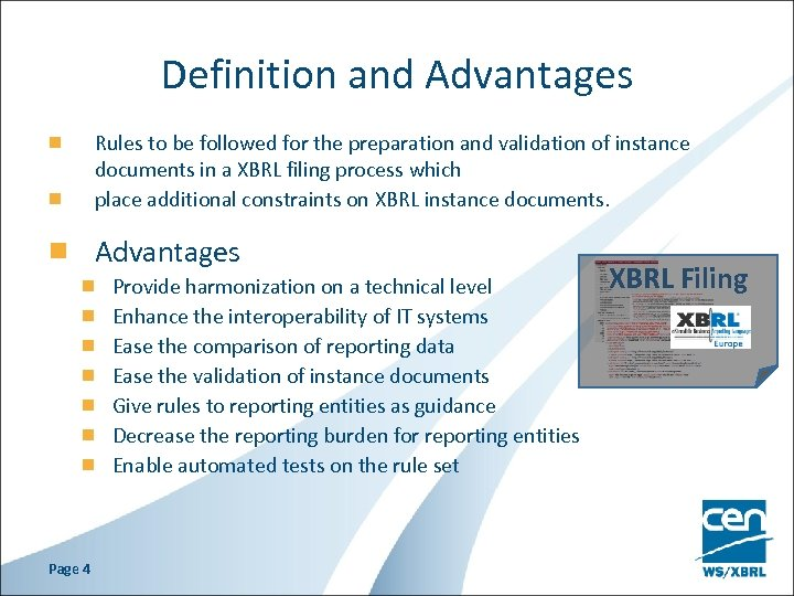 Definition and Advantages Rules to be followed for the preparation and validation of instance