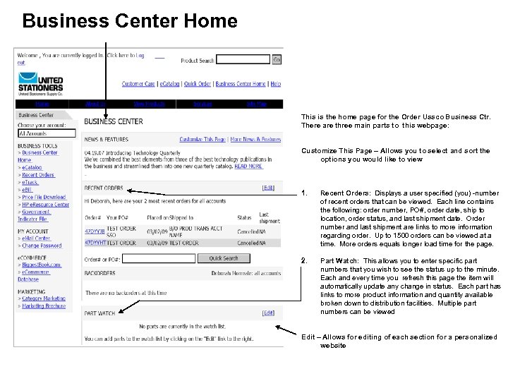 Business Center Home This is the home page for the Order Ussco Business Ctr.