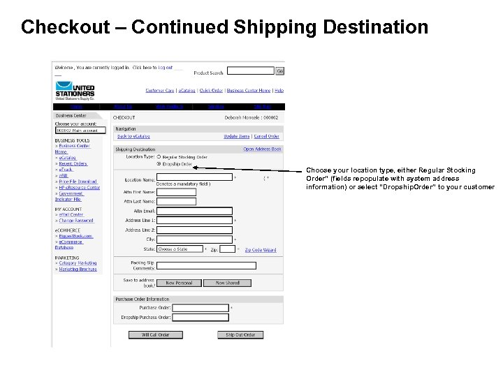 """Checkout – Continued Shipping Destination Choose your location type, either Regular Stocking Order"""" (fields"""