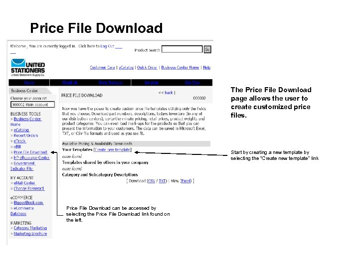 Price File Download The Price File Download page allows the user to create customized