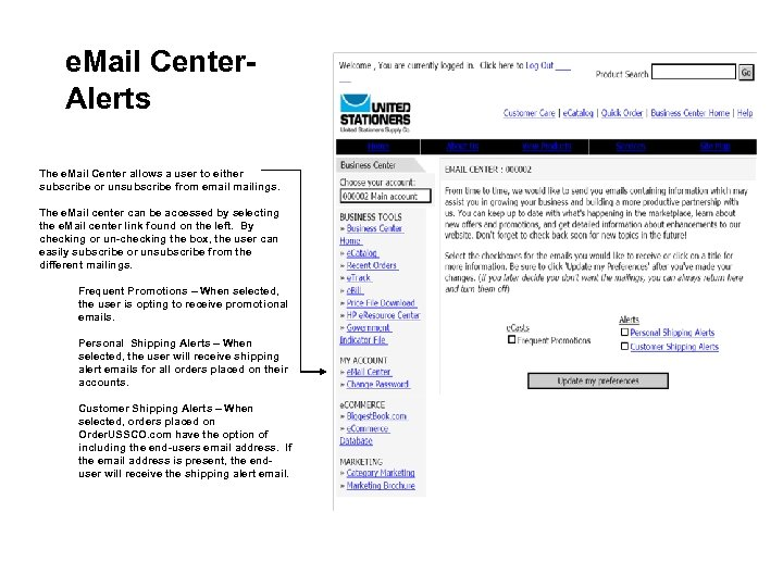 e. Mail Center. Alerts The e. Mail Center allows a user to either subscribe
