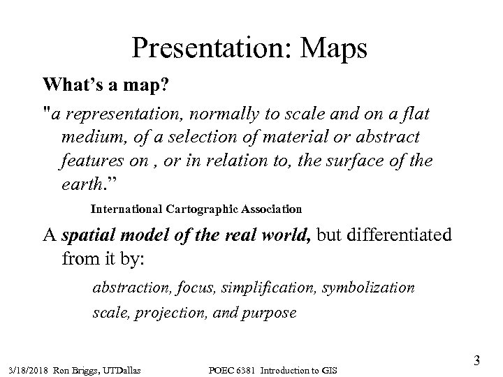 Presentation: Maps What's a map?