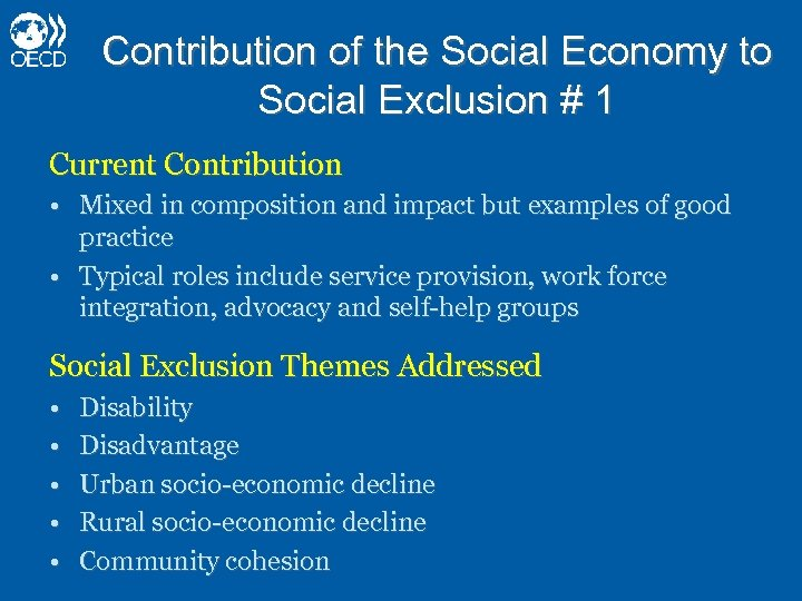 Contribution of the Social Economy to Social Exclusion # 1 Current Contribution • Mixed