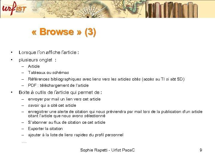 « Browse » (3) • • Lorsque l'on affiche l'article : plusieurs onglet