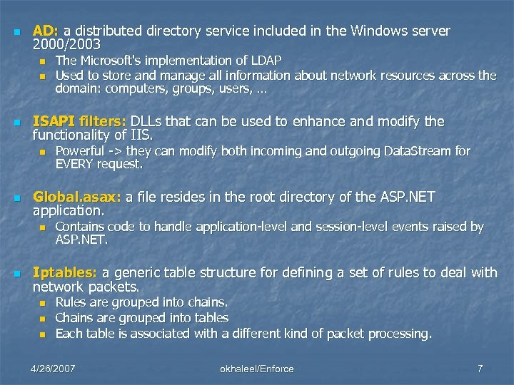 n AD: a distributed directory service included in the Windows server 2000/2003 n n