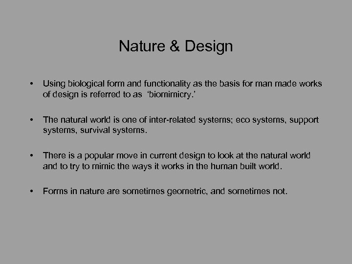 Nature & Design • Using biological form and functionality as the basis for man