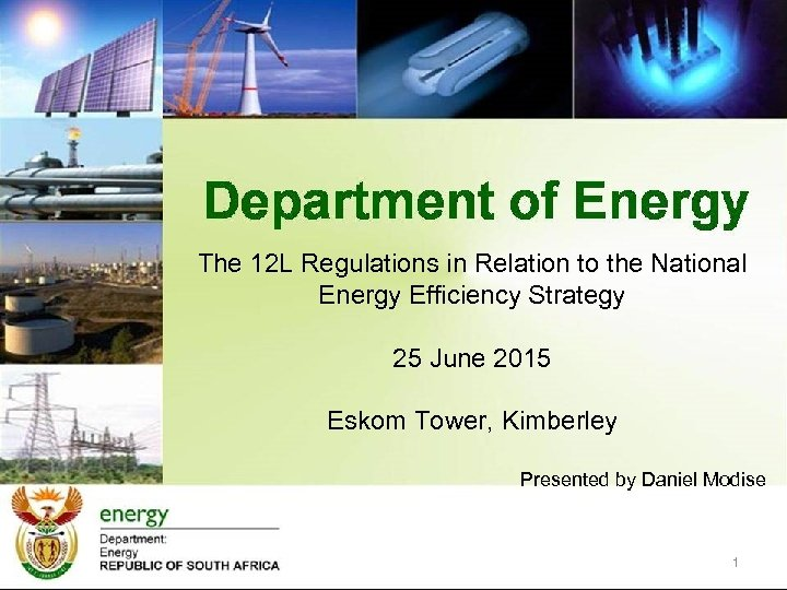 The 12 L Regulations in Relation to the National Energy Efficiency Strategy 25 June