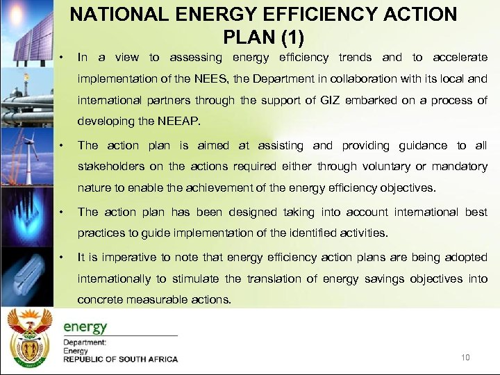 NATIONAL ENERGY EFFICIENCY ACTION PLAN (1) • In a view to assessing energy efficiency