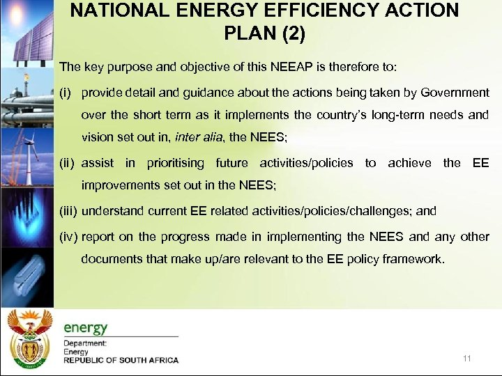 NATIONAL ENERGY EFFICIENCY ACTION PLAN (2) The key purpose and objective of this NEEAP
