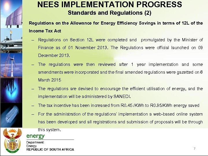 NEES IMPLEMENTATION PROGRESS Standards and Regulations (2) • Regulations on the Allowance for Energy