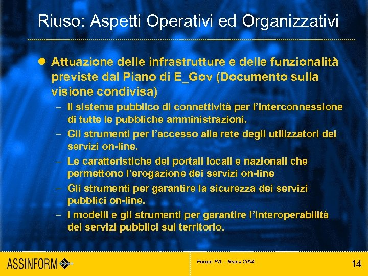 Riuso: Aspetti Operativi ed Organizzativi l Attuazione delle infrastrutture e delle funzionalità previste dal