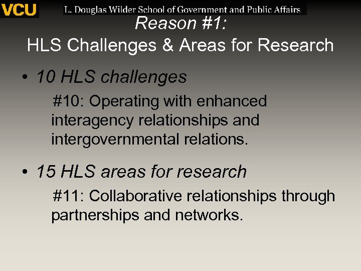 Reason #1: HLS Challenges & Areas for Research • 10 HLS challenges #10: Operating