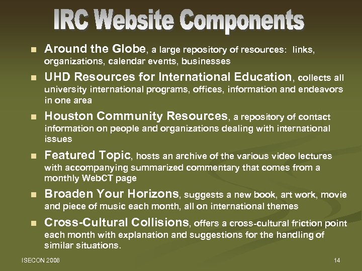 n Around the Globe, a large repository of resources: links, organizations, calendar events, businesses