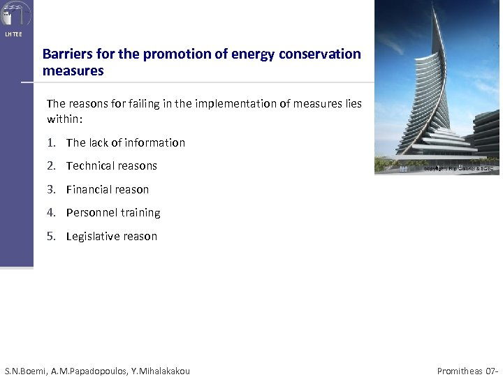 LHTEE Barriers for the promotion of energy conservation measures The reasons for failing in
