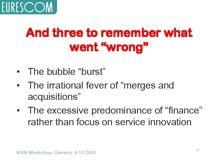 """And three to remember what went """"wrong"""" • The bubble """"burst"""" • The irrational"""