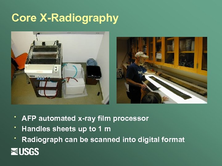 Core X-Radiography · · · AFP automated x-ray film processor Handles sheets up to