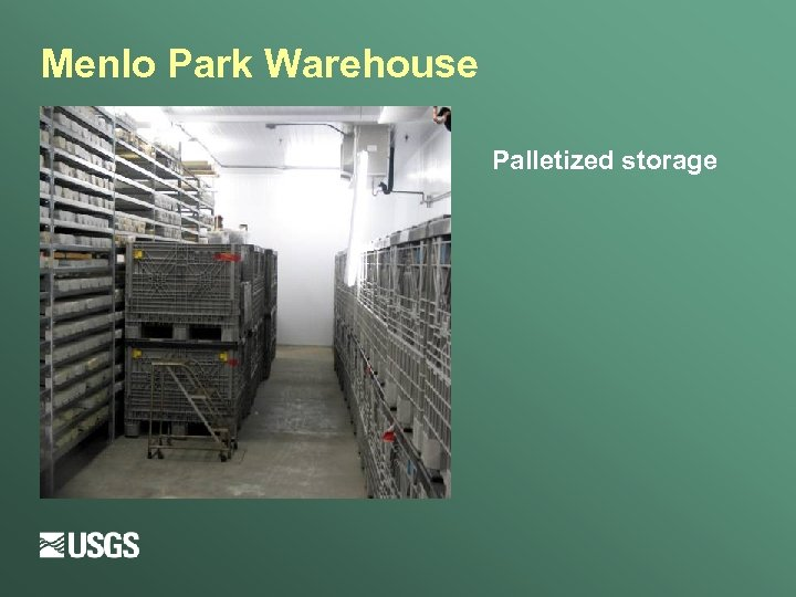 Menlo Park Warehouse Palletized storage