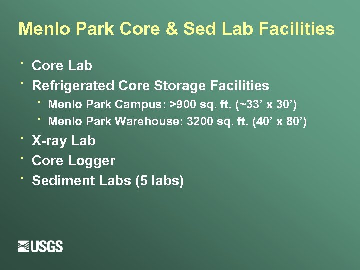 Menlo Park Core & Sed Lab Facilities · · Core Lab Refrigerated Core Storage